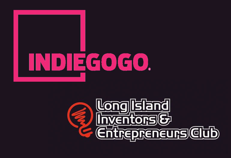 INDIEGOGO TO DISCUSS CROWDFUNDING OPPORTUNITIES AT THE LONG ISLAND INVENTORS AND ENTREPRENEURS CLUB.